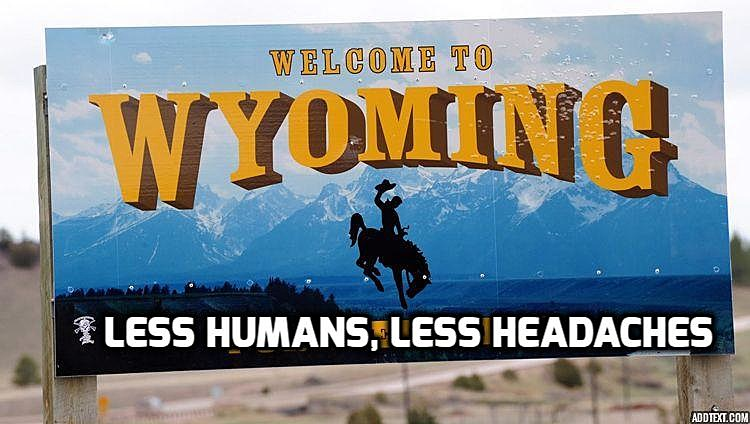 5 New Wyoming State Sign Slogans [Photos]